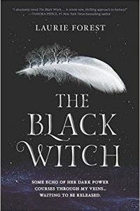 Carolyn Cushman reviews The Black Witch by Laurie Forest