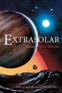 Gardner Dozois reviews <b>Extrasolar</b> by Nick Gevers, ed.