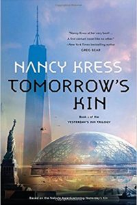 Russell Letson reviews Tomorrow's Kin by Nancy Kress