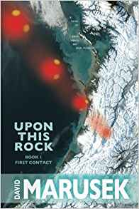 Adrienne Martini reviews <b>Upon This Rock: Book 1 – First Contact</b> by David Marusek