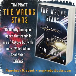 The Wrong Stars by Tim Pratt