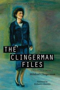 Paul Di Filippo reviews <b>The Clingerman Files</b> by Mildred Clingerman