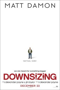 The Knack of the Puppet People: A Review of <i>Downsizing</i>