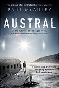 Russell Letson Reviews <b>Austral</b> by Paul McAuley