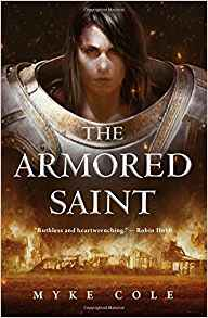 Liz Bourke Reviews <b>The Armored Saint</b> by Myke Cole