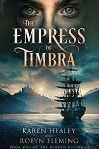 Liz Bourke Reviews <b>The Empress of Timbra</b> by Karen Healey & Robyn Fleming