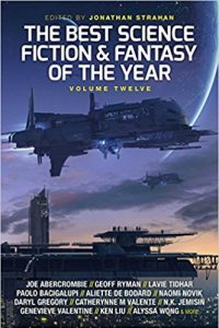 Gary K. Wolfe Reviews <b>The Best Science Fiction and Fantasy of the Year: Volume 12</b>, edited Jonathan Strahan
