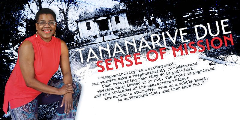 Tananarive Due: Sense of Mission