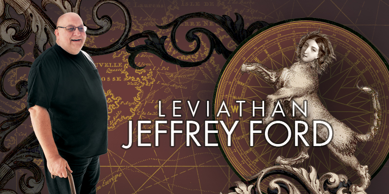 Jeffrey Ford: Leviathan
