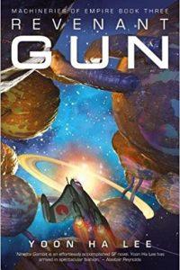 Liz Bourke reviews <b>Revenant Gun</b> by Yoon Ha Lee