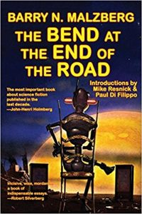 Russell Letson reviews <b>The Bend at the End of the Road</b> by Barry N. Malzberg