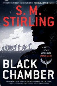 Liz Bourke reviews <b>Black Chamber</b> by S.M. Stirling