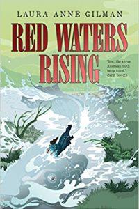 Carolyn Cushman Reviews <b>Red Waters Rising</b> by Laura Anne Gilman