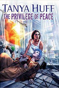 Carolyn Cushman Reviews <b>The Privilege of Peace</b> by Tanya Huff