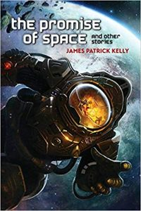 Gary K. Wolfe Reviews <b>The Promise of Space</b> by James Patrick Kelly