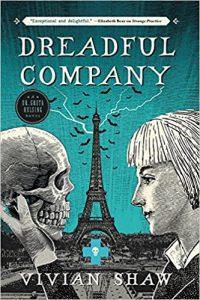 Carolyn Cushman Reviews <b>Dreadful Company</b> by Vivian Shaw