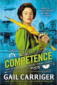 Carolyn Cushman Reviews <b>Competence</b> by Gail Carriger and <b>The Girl in the Green Silk Gown</b> by Seanan McGuire