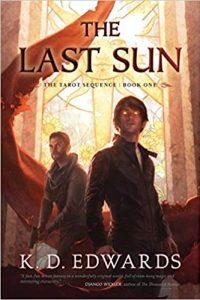 Carolyn Cushman Reviews <b>The Last Sun</b> by K.D. Edwards