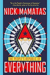 Tim Pratt Reviews <b>The People's Republic of Everything</b> by Nick Mamatas