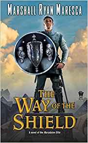 Liz Bourke Reviews <b>The Way of the Shield</b> by Marshall Ryan Maresca