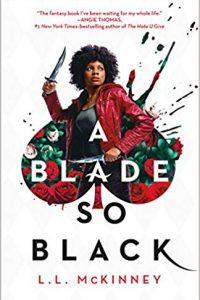 Colleen Mondor Reviews <b>A Blade So Black</b> by L.L. McKinney