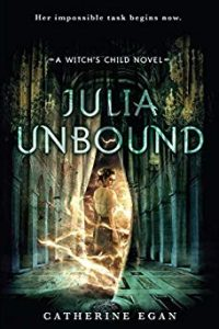Amy Goldschlager Reviews <i><b>Julia Unbound</b></i> Audiobook by Catherine Egan