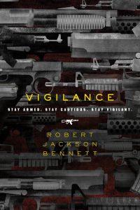 Liz Bourke Reviews <b>Vigilance</b> by Robert Jackson Bennett