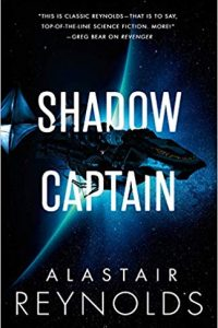 Russell Letson Reviews <b>Shadow Captain</b> by Alastair Reynolds