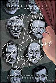 Paul Di Filippo Reviews <b>Tell Me Like You Done Before: And Other Stories Written on the Shoulders of Giants</b> by Scott Edelman