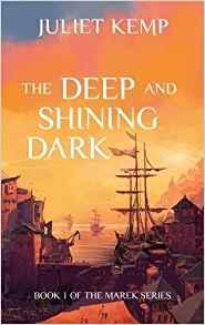 Liz Bourke Reviews <b>The Deep and Shining Dark</b> by Juliet Kemp