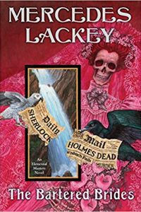 Carolyn Cushman Reviews <b>The Bartered Brides</b> by Mercedes Lackey and <b>The Extremely Inconvenient Adventures of Bronte Mettlestone</b> by Jaclyn Moriarty
