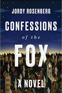 Gary K. Wolfe Reviews <b>Confessions of the Fox</b> by Jordy Rosenberg