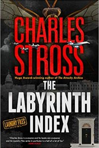Russell Letson Reviews <b>The Labyrinth Index</b> by Charles Stross