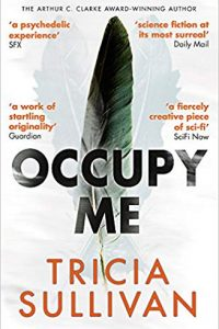 Ian Mond Reviews <b>Occupy Me</b> by Tricia Sullivan