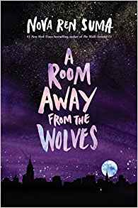 Colleen Mondor Reviews <b>A Room Away From the Wolves</b> by Nova Ren Suma