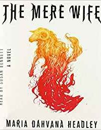 Amy Goldschlager Reviews <b><i>The Mere Wife</b></i> Audiobook by Maria Dahvana Head­ley