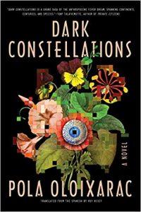 Ian Mond Reviews <b>Dark Constellations</b> by Pola Oloixarac