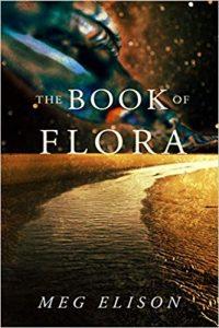 Ian Mond Reviews <b>The Book of Flora</b> by Meg Elison