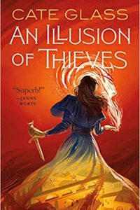 Liz Bourke Reviews <b>An Illusion of Thieves</b> by Cate Glass