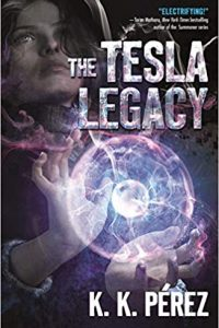 Colleen Mondor Reviews <b>The Tesla Legacy</b> by K.K. Pérez