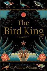 Gary K. Wolfe Reviews <b>The Bird King</b> by G. Willow Wilson