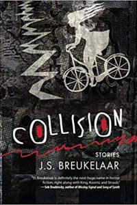 Paula Guran Reviews <b>Collision</b> by J.S. Breukelaar