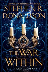 Tom Whitmore Reviews <b>The War Within</b> by Stephen R. Donaldson