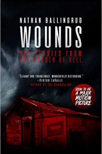John Langan Reviews <b>Wounds</b> by Nathan Ballingrud