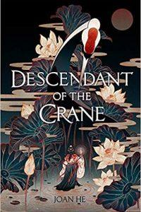 Liz Bourke Reviews <b>Descendant of the Crane</b> by Joan He