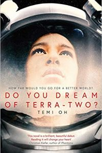 Colleen Mondor Reviews <b>Do You Dream of Terra-Two?</b> by Temi Oh