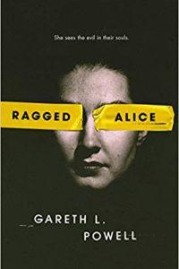 Adrienne Martini Reviews <b>Ragged Alice</b> by Gareth L. Powell