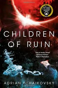 Paul Di Filippo reviews Adrian Tchaikovsky's <b>Children of Ruin</b>