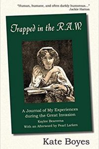 Gary K. Wolfe Reviews <b>Trapped in the R.A.W., A Journal of My Experiences during the Great Invasion by Kaylee Bearovna</b> by Kate Boyes