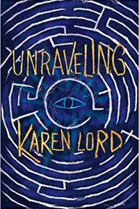 Gary K. Wolfe Reviews <b>Unraveling</b> by Karen Lord